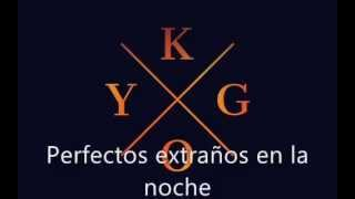 Kygo - Firestone (letra en español)