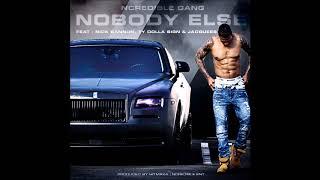 NOBODY ELSE - Official Audio (Explicit)