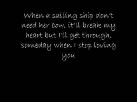 Someday When I Stop Loving You Carrie Underwood -LYRICS-