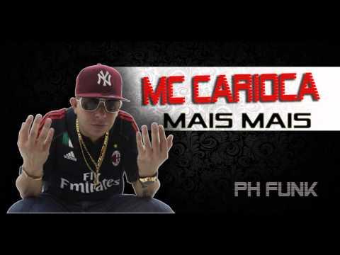 Baixar Mc Carioca - Mais Mais