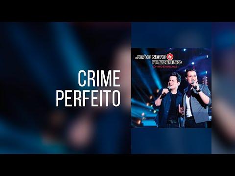 Baixar Crime Perfeito   João Neto e Frederico (Clipe Oficial - compartilhe)
