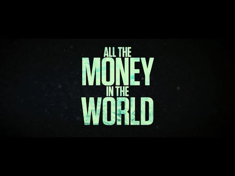 All the Money in the World'