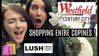 Shopping à Century city mall avec Laura 💕 Los Angeles 🇺🇸