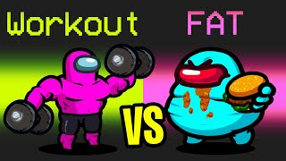 WORKOUT vs FAT Mod in Among Us
