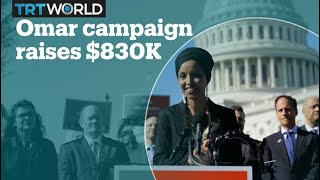 Ilhan Omar re-election bid raises more than $830,000 during first 3 months in Congress