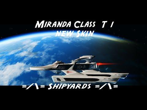 Miranda Class  T1 new Skin