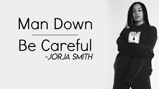Jorja Smith - Man Down | Be Careful [Full HD] lyrics