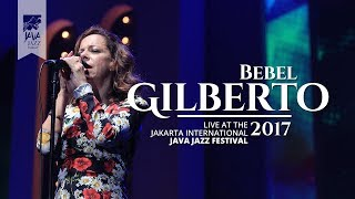 "Bebel Gilberto ""Aganju"" live at Java Jazz Festival 2017"