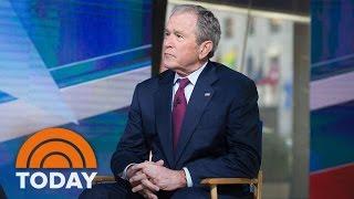 George W. Bush On President Trump, Putin, Religious Freedom, Immigration (Exclusive) | TODAY