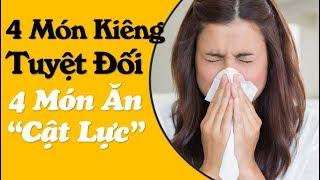 Bệnh viêm mũi dị ứng: 4 món phải tuyệt đối kiêng, 4 món phải ăn 'cật lực' để bệnh tình