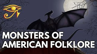 Monsters of American Folklore