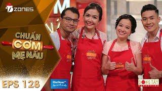 Chuẩn Cơm Mẹ Nấu | Tập 128 Full HD: Huỳnh Đông và Ái Châu - Quốc Cơ và Hồng Phượng (31/12/2017)
