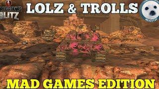 Wotb: Lolz & Trollz     Mad games edition