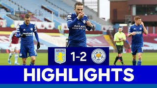 Maddison & Barnes Fire Foxes To Victory At Villa   Aston Villa 1 Leicester City 2   2020/21