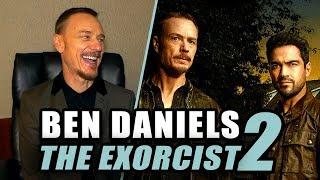 Ben Daniels Talks THE EXORCIST Season 2