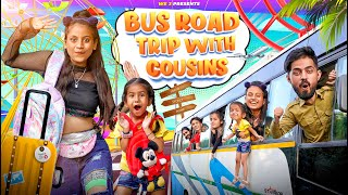 Bus Road Trip With Cousins || We3 || Aditi Sharma