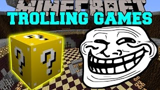 Minecraft: TROLLING GAMES - Lucky Block Mod - Modded Mini-Game