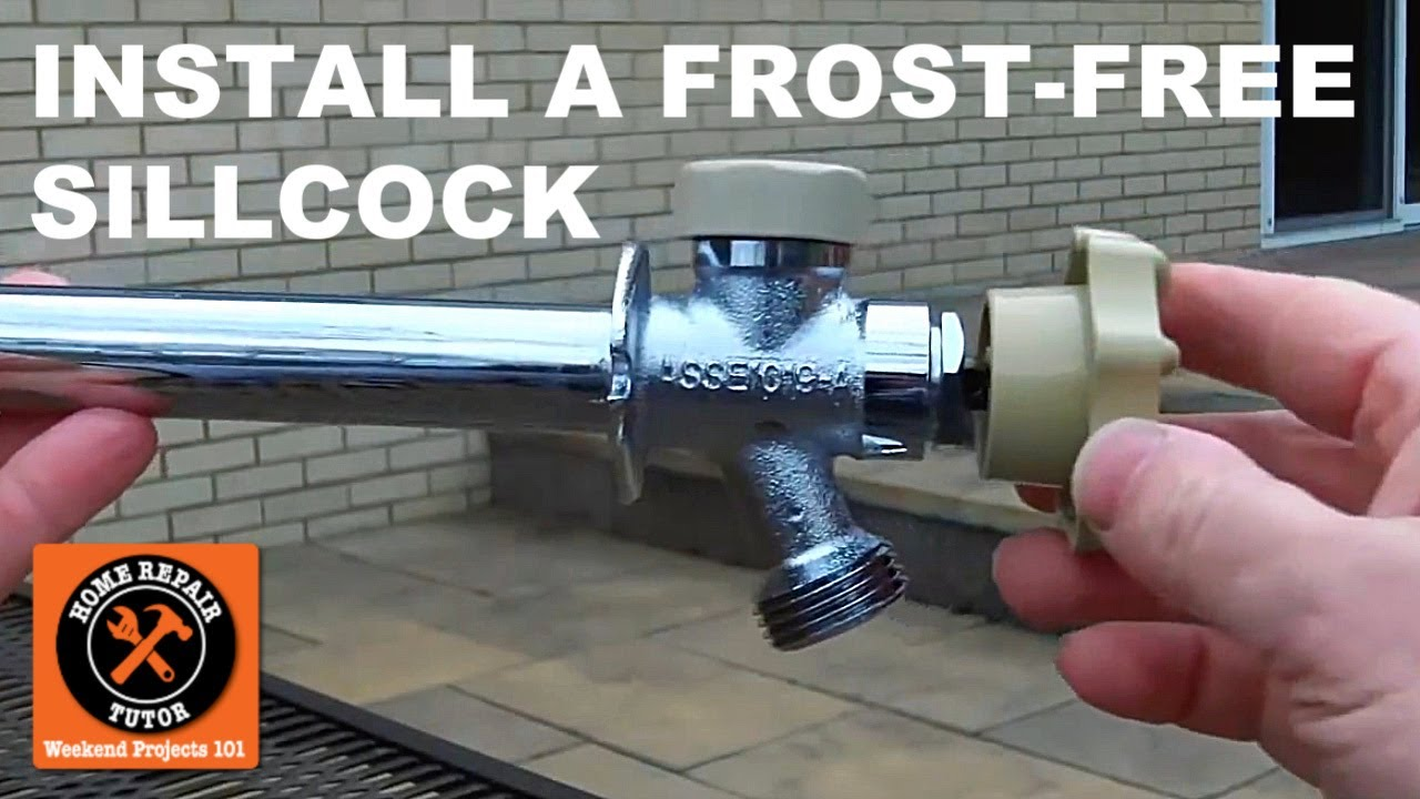Frost Free Sillcock Installation Tips By Home Repair