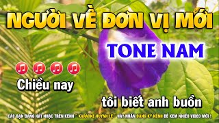 Karaoke Người Về Đơn Vị Mới - Tone Nam || Karaoke Huỳnh Lê