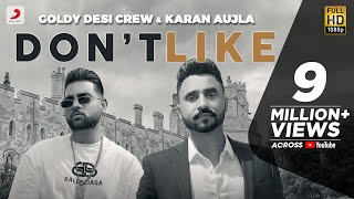 Dont Like – Desi Crew Ft Karan Aujla Video HD