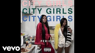 City Girls - How To Pimp a N**ga (Official Audio)