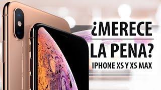 iPhone XS y XS Max, ¿merece la pena comprarlos?