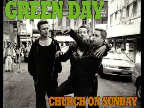 Green Day - Church On Sunday [Dookiefied]