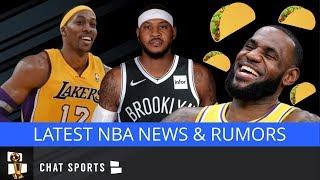 NBA Rumors & News: Carmelo Anthony To Nets? LeBron James Taco Tuesday & Dwight Howard's Role With LA