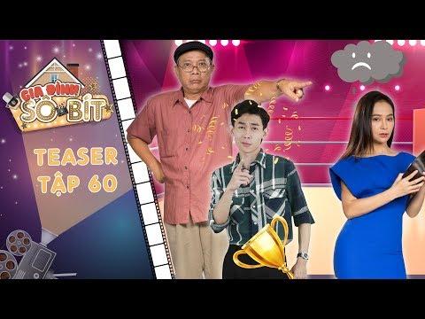 Gia đình sô - bít|Teaser tập 60: Gia đình ông Trọng