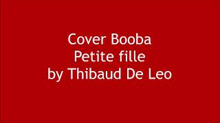 Booba petite fille cover by Thibaud DE LEO