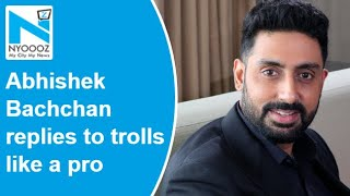 Abhishek Bachchan's epic response to troll who called him ..