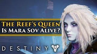 Destiny 2 Forsaken Lore - Is the Queen of the Reef (Mara Sov) returning in Forsaken?