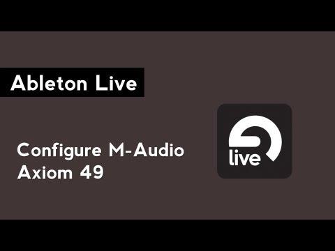Ableton Live: Configure the M-Audio Axiom 49