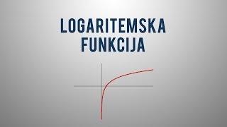 Logaritemska funkcija