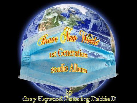 Gary Haywood - Brave New World (1st Generation Studio Album) Montage [Official Video] 4K