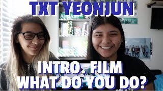 TXT 'Introduction Film - What do you do?' - 연준 (YEONJUN) REACTION!!!