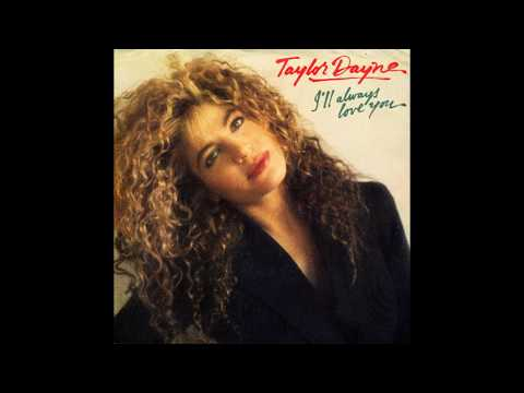 Taylor Dayne - I'll Always Love You (1988) HQ