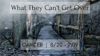 CANCER: What they can't get over 8/20 - 9/19