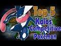 Top 5 Best Kalos Competitive Pokemon w/ NumbNexus