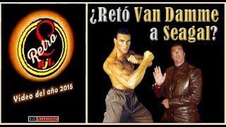 ¿Retó Van Damme a Steven Seagal? (Vídeo sección RETRO año 2016)