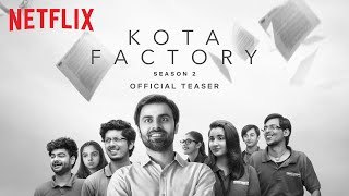 Kota Factory 2 Netflix Tv Indian Hindi Web Series Video HD