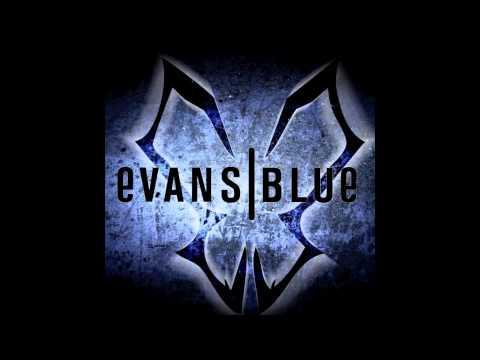 Erase My Scars - Evans Blue