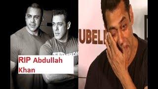 Salman Khan's nephew Abdullah passes away..