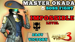 Shadow Fight 3 how to beat Master okada on impossible level