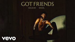 GoldLink - Got Friends (Audio) ft. Miguel