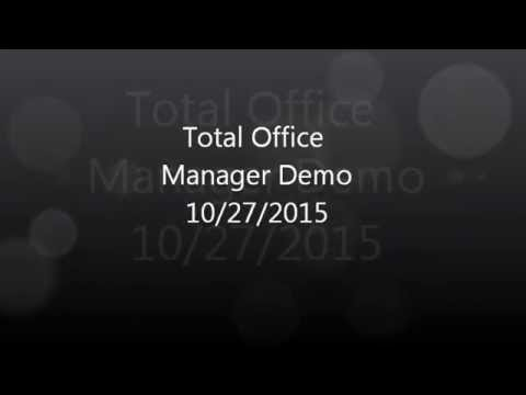 Total Office Manager Demonstration 10/27/15