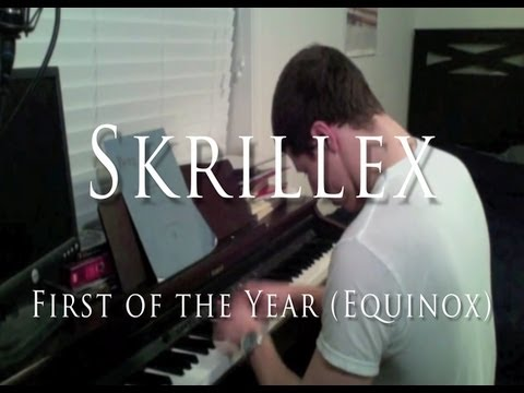 Baixar Skrillex - First of the Year (Equinox) [Classical Piano Arrangement]