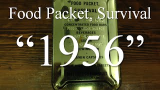 Survival Ration: US Military 1956 Food Packet, Survival
