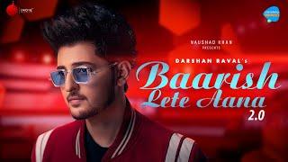 Baarish Lete Aana 2.0 Darshan Raval (Unacademy Unwind With MTV)