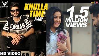 Khulla Time – A Jay